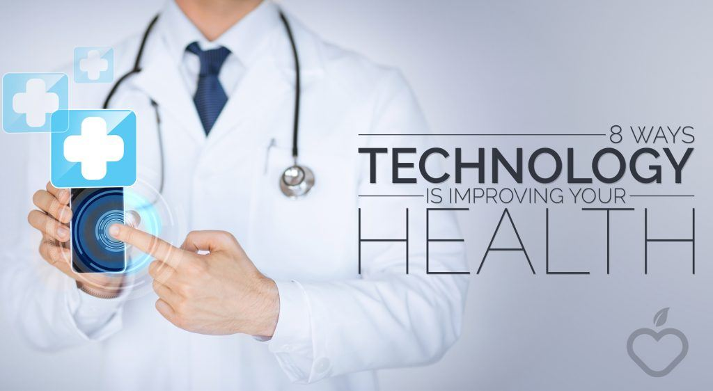 8 Ways Technology is Improving the HealthCare - Thrive Global