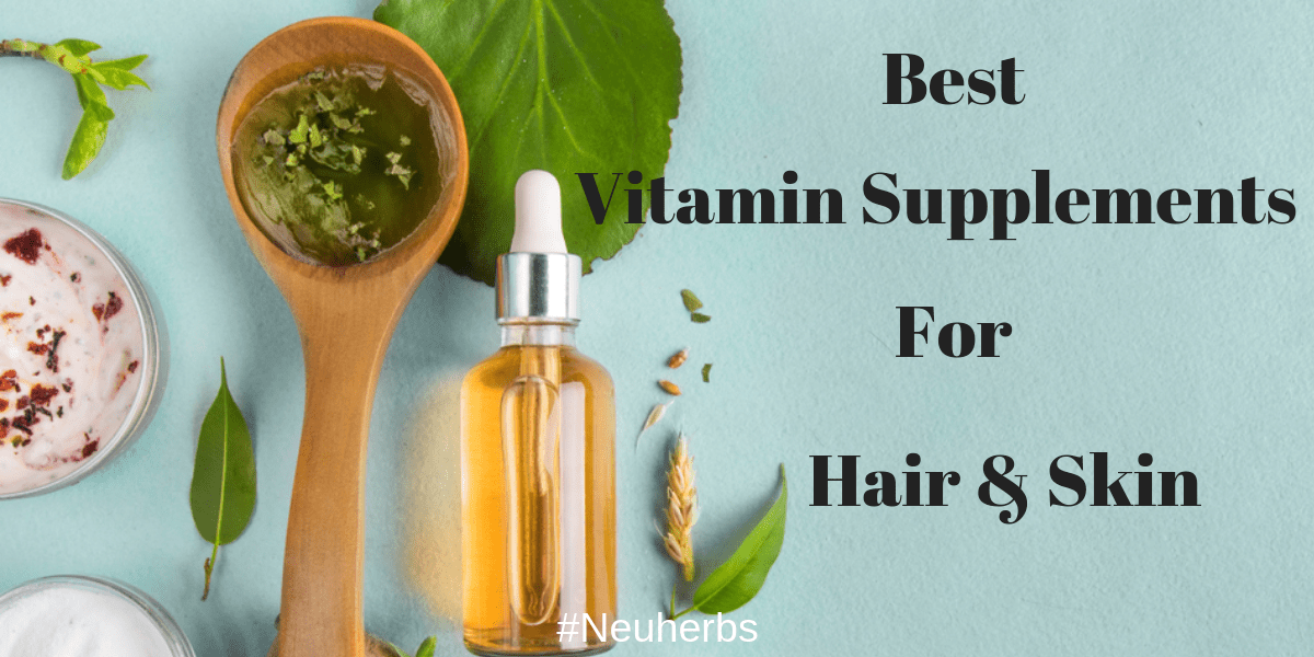 Top Vitamin Supplements For Skin And Hair - Thrive Global