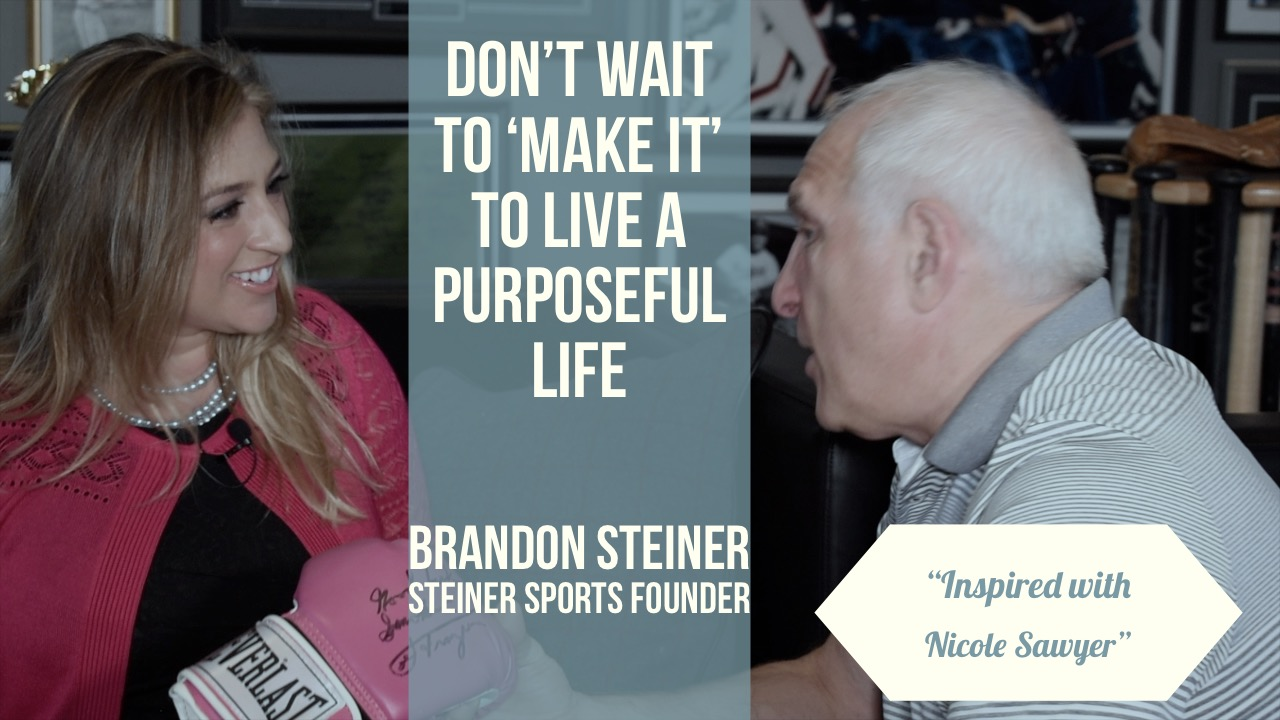 Nicole Sawyer, Inspired Host interviews Brandon Steiner, Founder of Steiner Sports