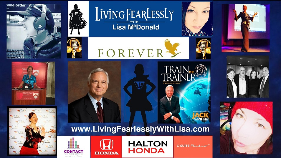 Jack Canfield on Living Fearlessly with Lisa McDonald 2-23-2018-1
