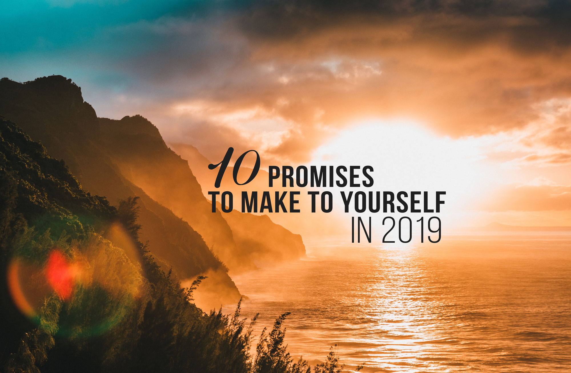 10 Promise to Make to Yourself in 2019