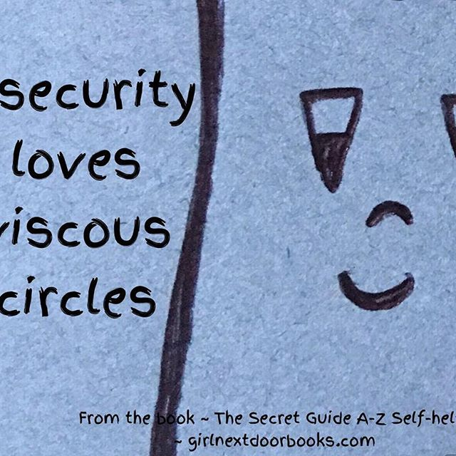 Insecurity loves viscous circles.