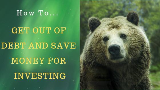 11 Ways to Get Out of Debt and Save Money for Investing