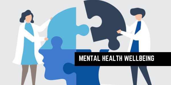 MENTAL HEALTH WELLBEING