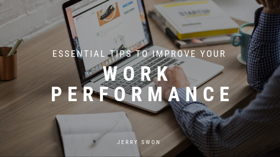 _ESSENTIAL TIPS TO IMPROVE YOUR WORK PR_ Jerry Swon