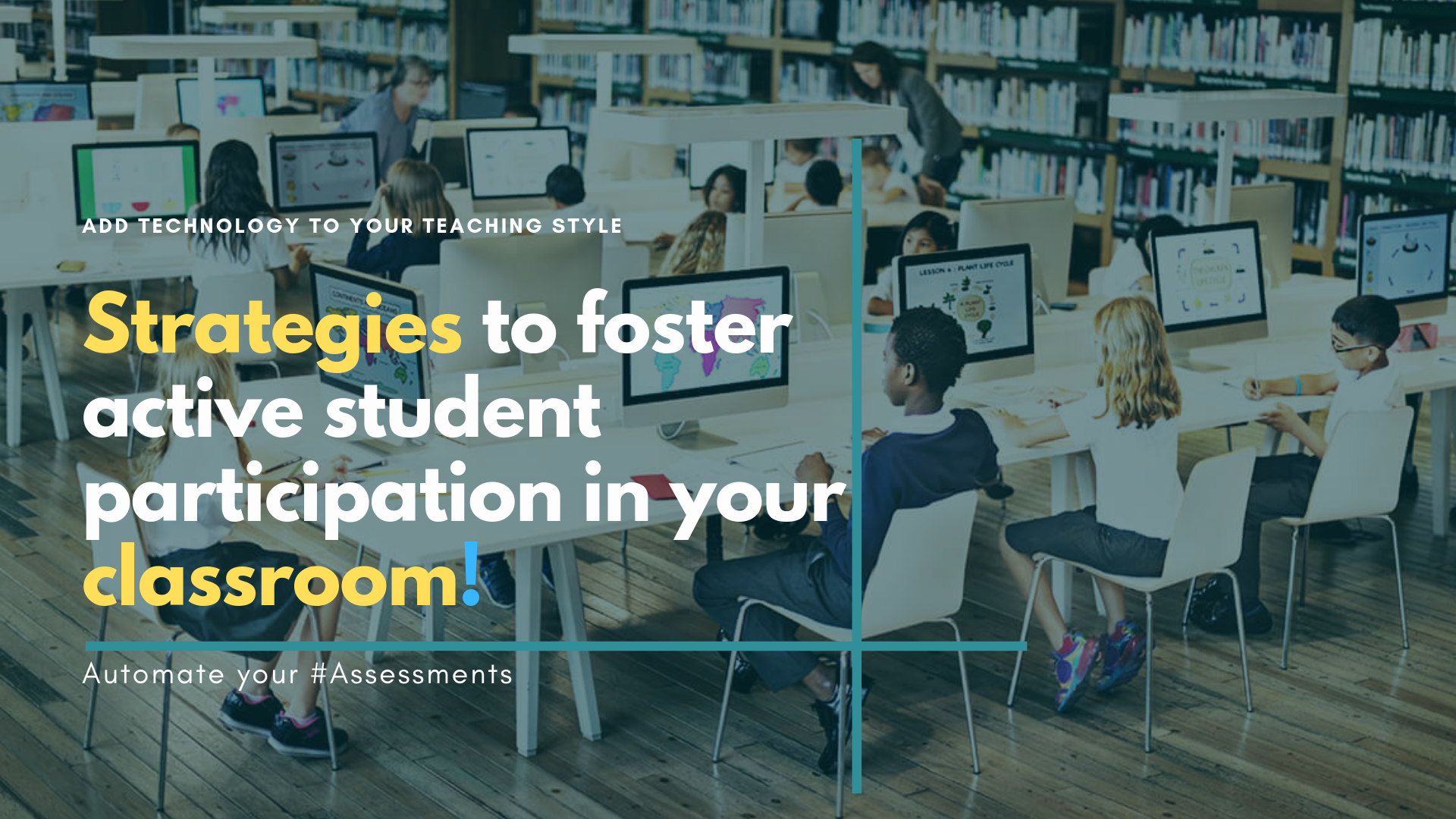 Strategies to foster active student participation in your classroom!
