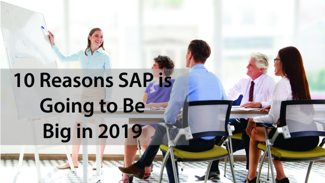 10 Reasons SAP is Going to Be Big in 2019 - Thrive Global