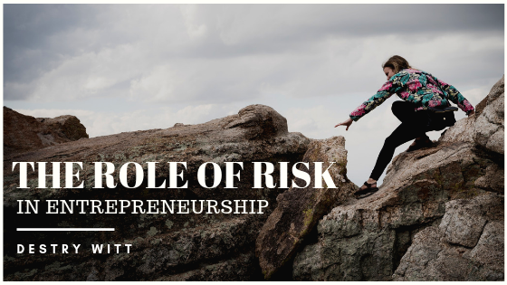 destry witt risk entrepreneurship