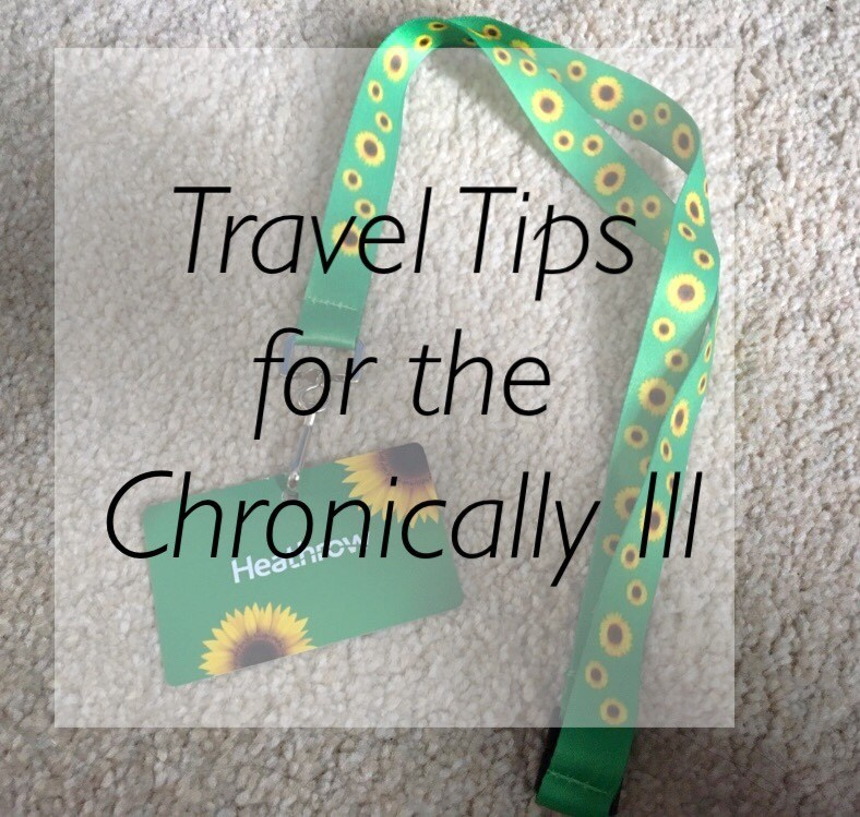 a sunflower print lanyard for special assistance. the title reads 'travel tips for the chronically ill'