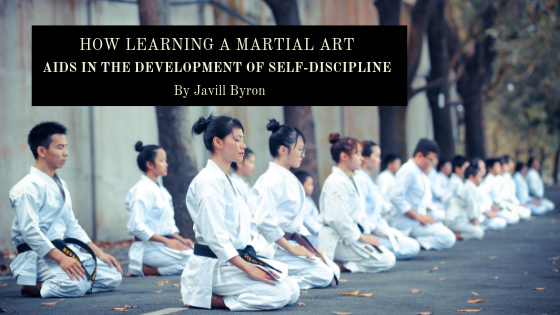 How-Learning-a-Martial-Art-Aids-in-the-Development-of-Self-Discipline-Javill-Byron