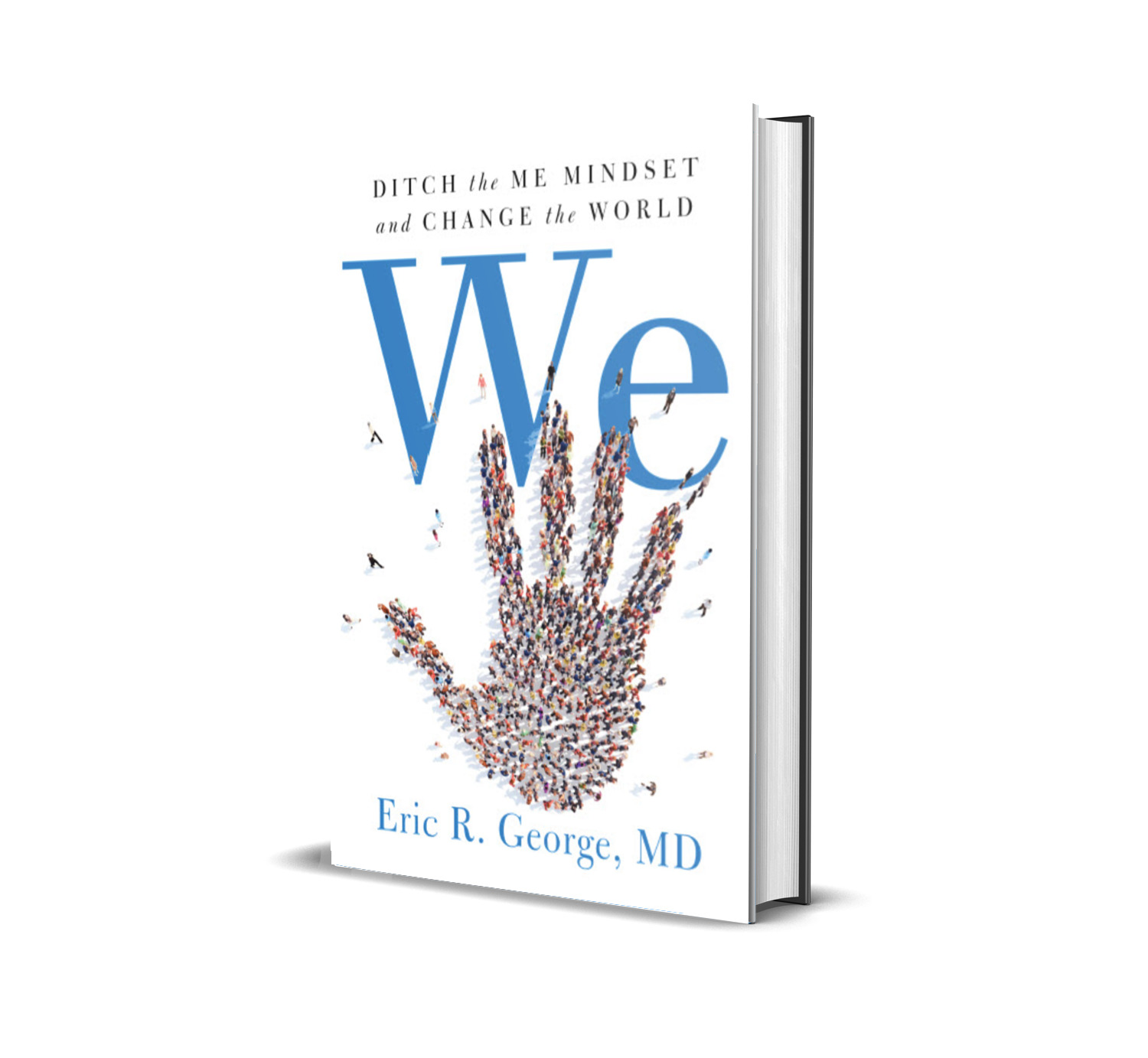 "Cover of Book ""We: Ditch the Me Mindset and Change the World."""