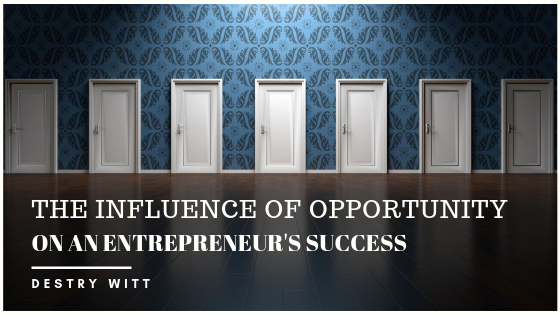 Opportunity Entrepreneurship Destry Witt
