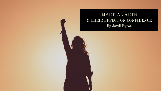 Martial-Arts-Their-Effect-on-Confidence-Javill-Byron