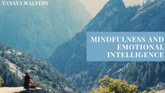 Tanaya Walter discusses the relationship between mindfulness and emotional intelligence blog header