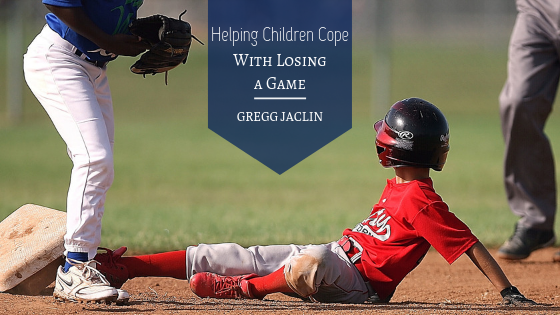 Helping-Children-Cope-With-Losing-a-Game-Gregg-Jaclin
