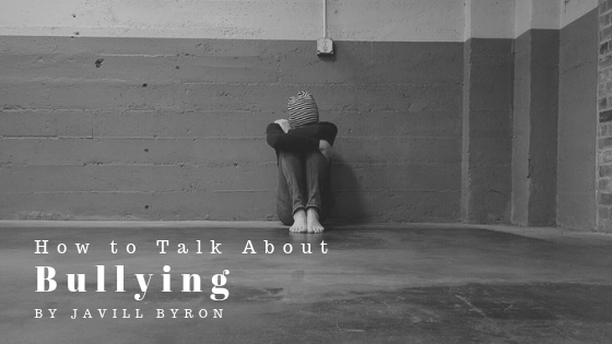 How-to-Talk-About-Bullying-Javill-Byron