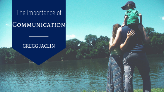 The-Importance-of-Communication-Gregg-Jaclin