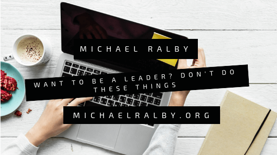 be-a-leader-michael-ralby