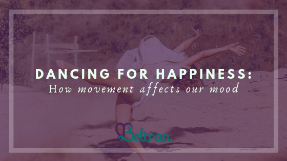 Dancing for Happiness_ How Movement Affects Our Mood _ Michelle Beltran