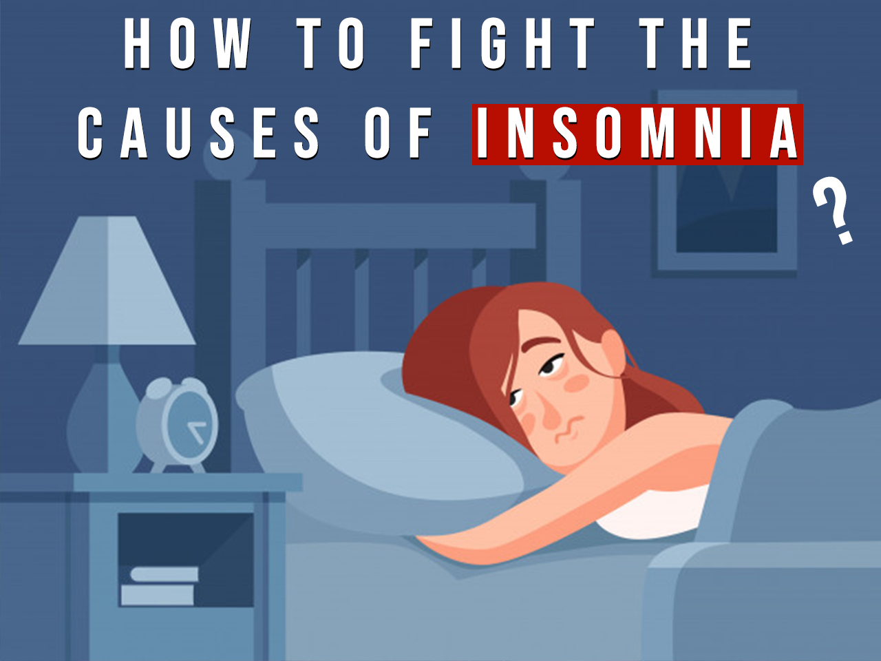 Fight-the-Causes-of-Insomnia