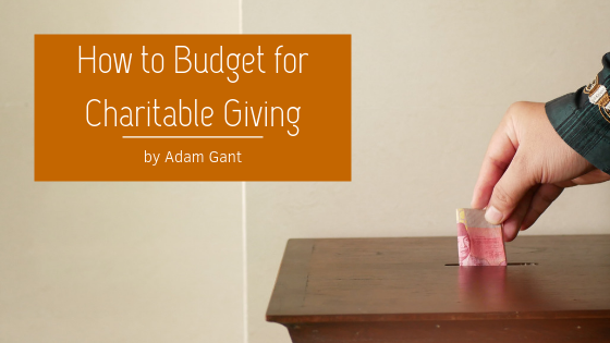 How-to-Budget-for-Charitable-Giving-Adam-Gant