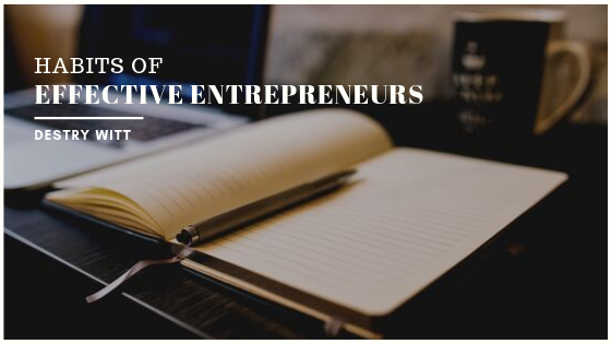 Habits-of-Effective-Entrepreneurs-Destry-Witt