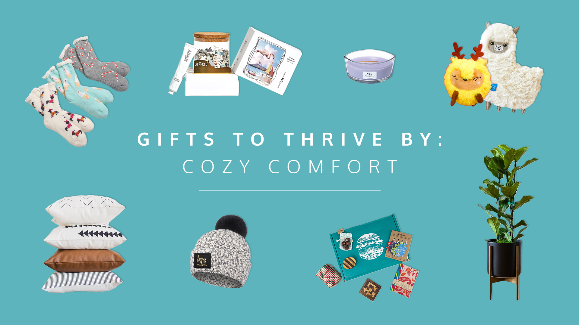 Gifts to Thrive By: Cozy Presents That Bring You Joy