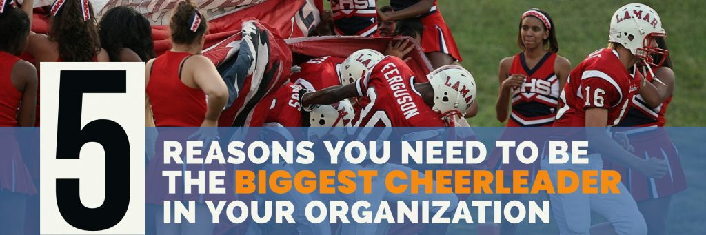 5-Reasons-You-Need-to-Be-The-Biggest-Cheerleader-in-your-organization-paul-argueta-global-sales-coach-motivational-speaker-sales-trainer-consultant-1024x341