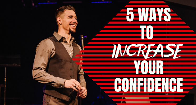 "Man smiling looking off to the right with the text ""5 ways to increase your confidence"" in white font."