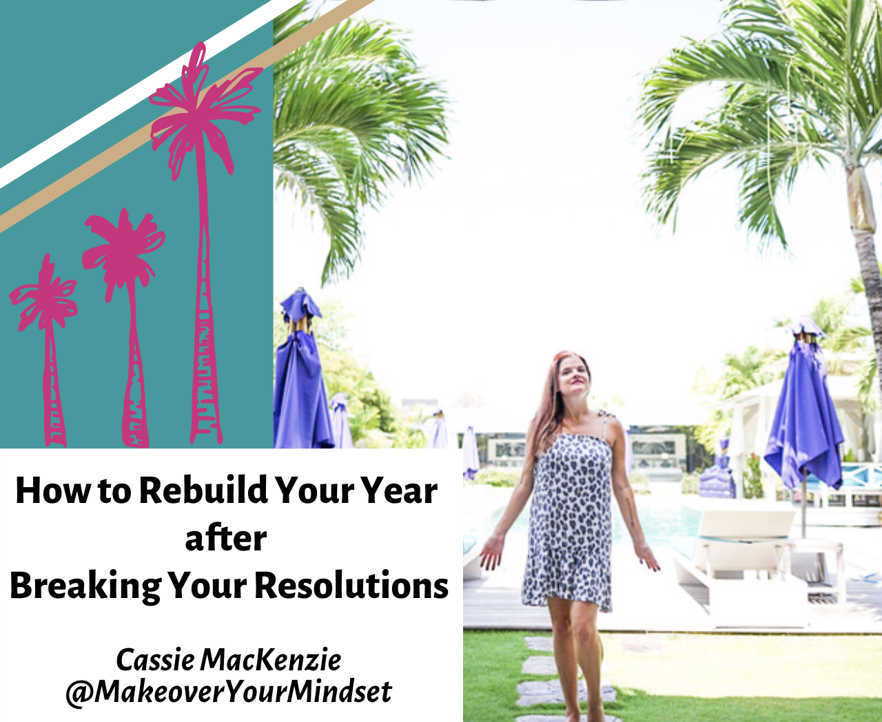 How to Rebuild Your Year After Breaking Your Resolutions with Cassie MacKenzie