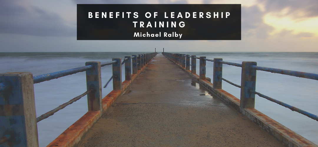 benefits-of-leadership-training-michael-ralby-1080x500