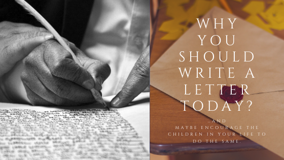 An image showing the title of the article: Why You Should Write A Letter Today