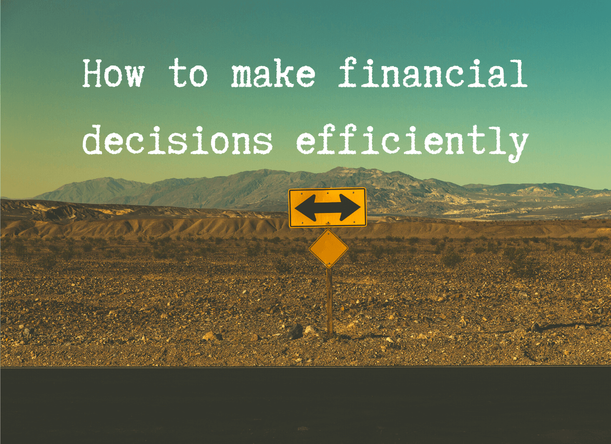How to make financial decisions efficiently-2-2