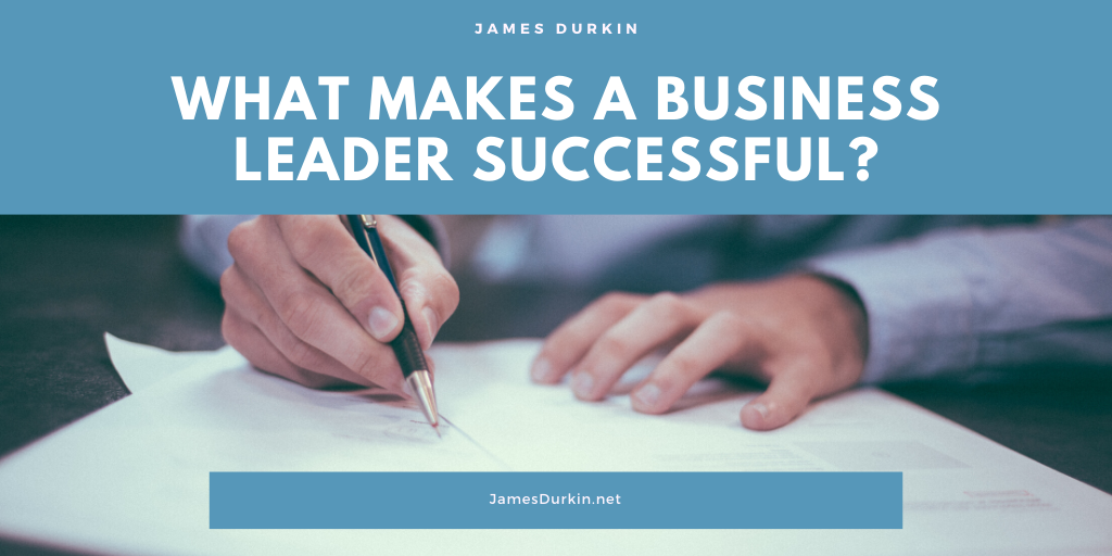 James Durkin What makes a business leader successful_