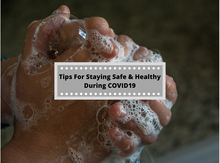 Tips for Staying Safe During the Coronavirus