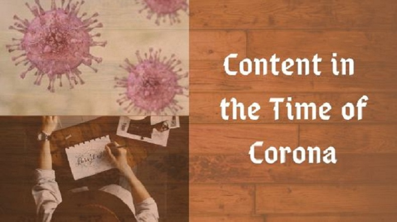 Content in the Time of Corona