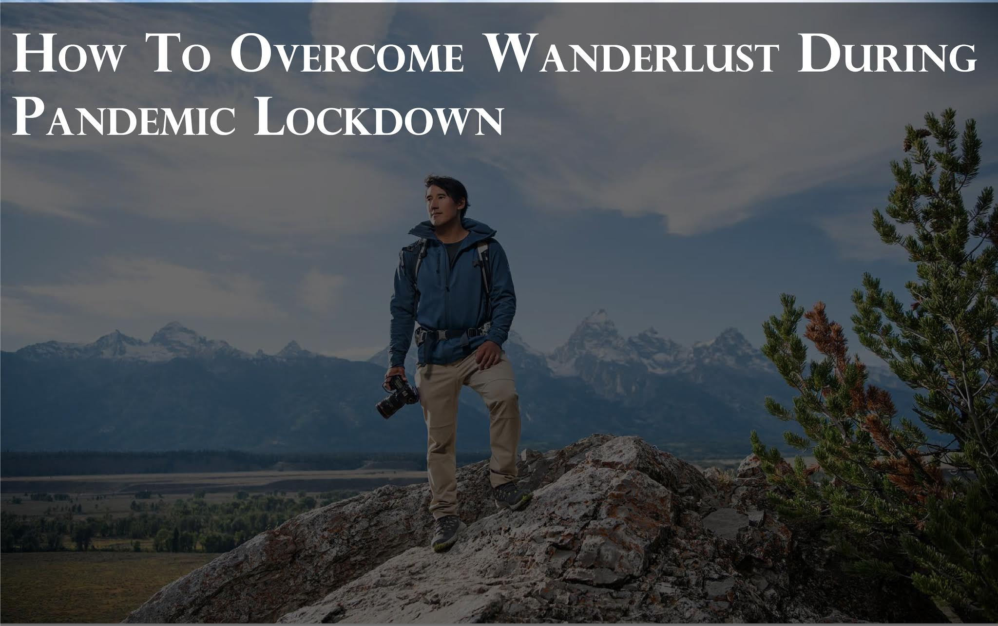 How to Overcome Wanderlust