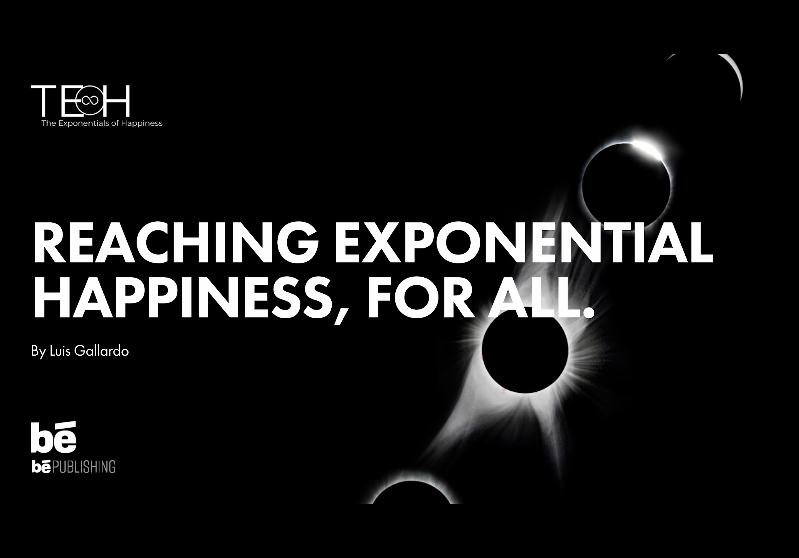 The Exponentials of Happiness by Luis Gallardo