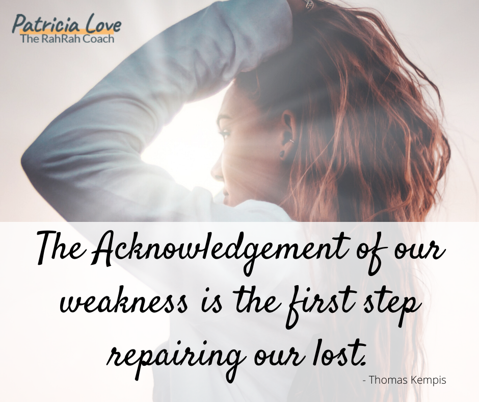 Acknowledging our weakness is the first step