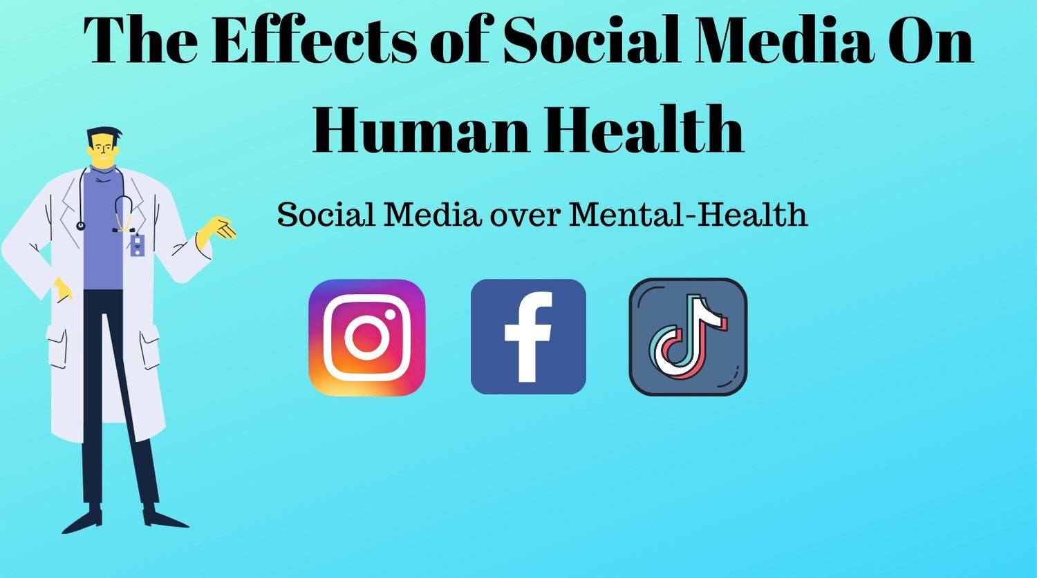 The Effects of Social Media On Human Health