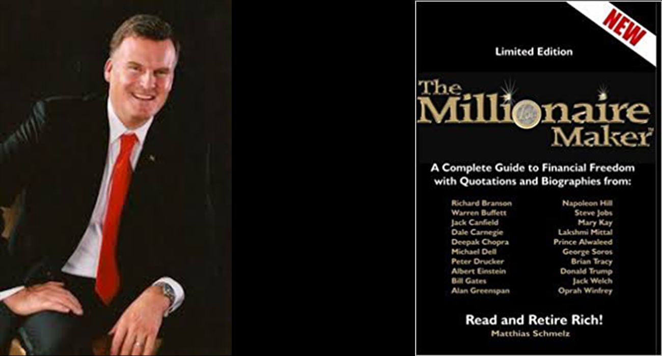 Millionaire Maker Book by Matthias Schmelz a Complete Guide to Financial Freedom