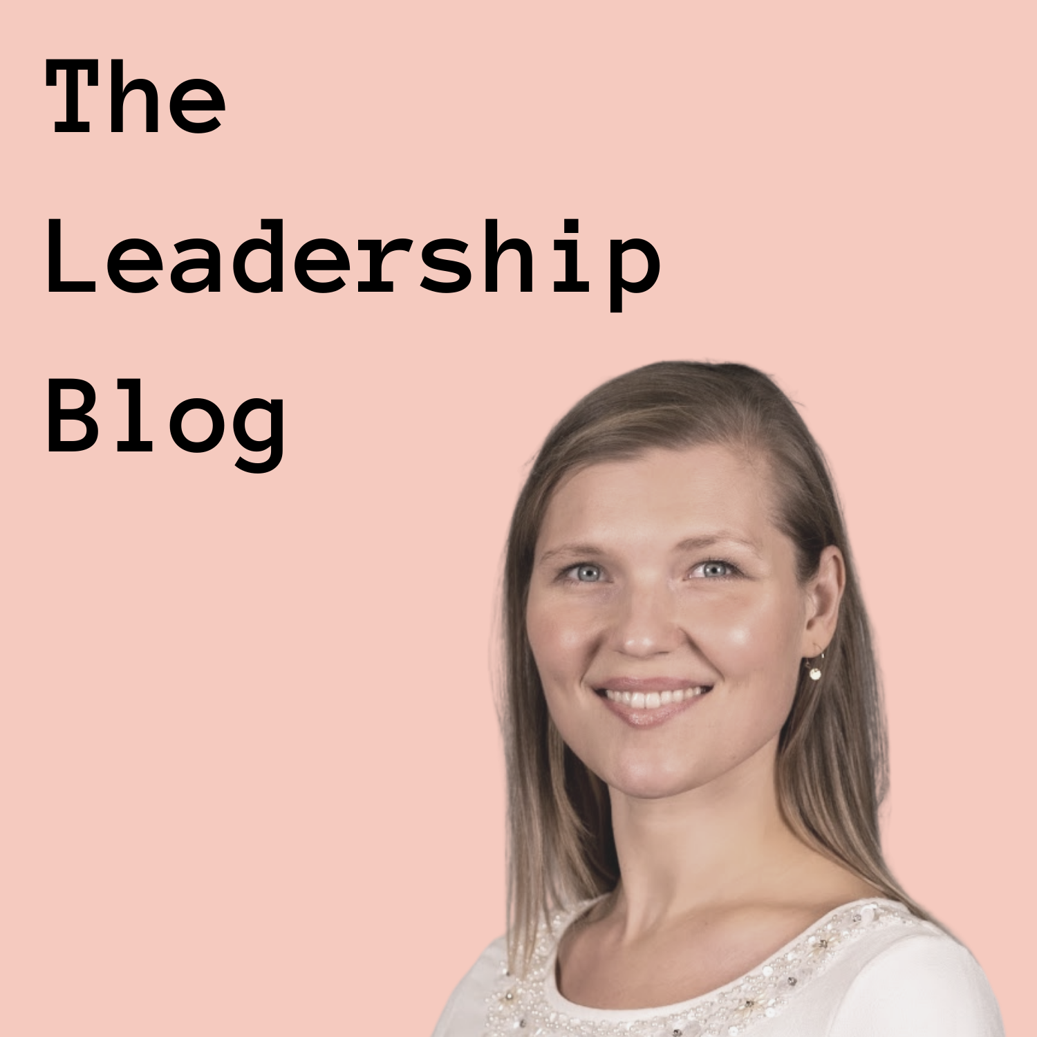 Victoria Rothe The Leadership Blog