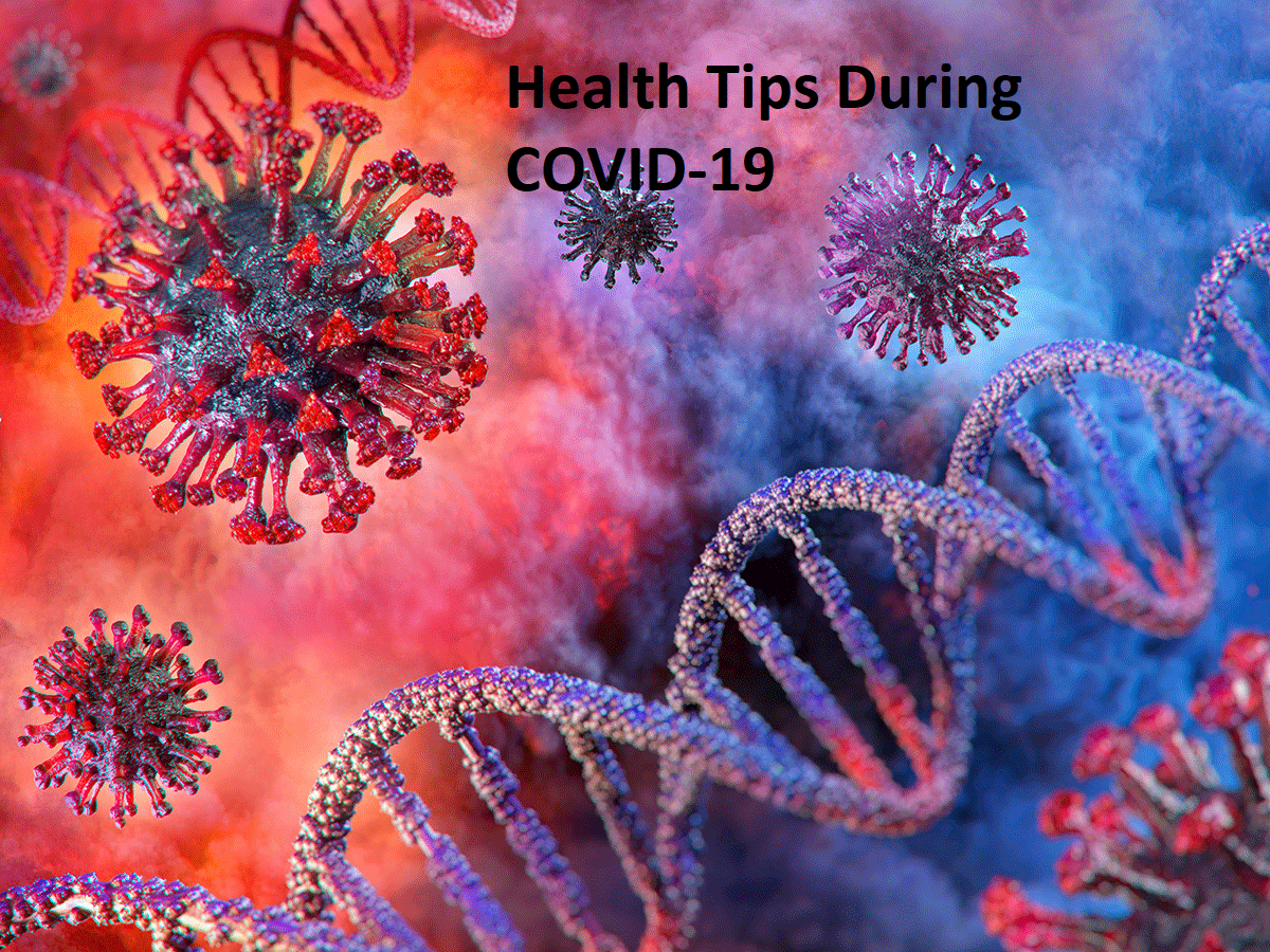 Health Tips During COVID-19