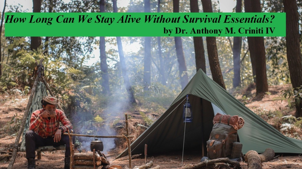 How Long Can We Stay Alive Without Survival Essentials?