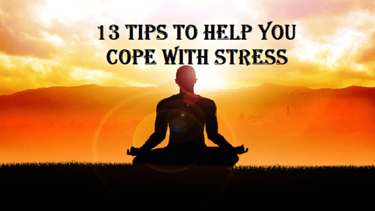 Tips to Help You Cope With Stress