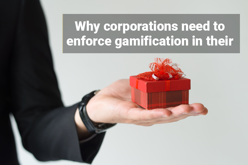 Why corporations need to enforce gamification in their businesses