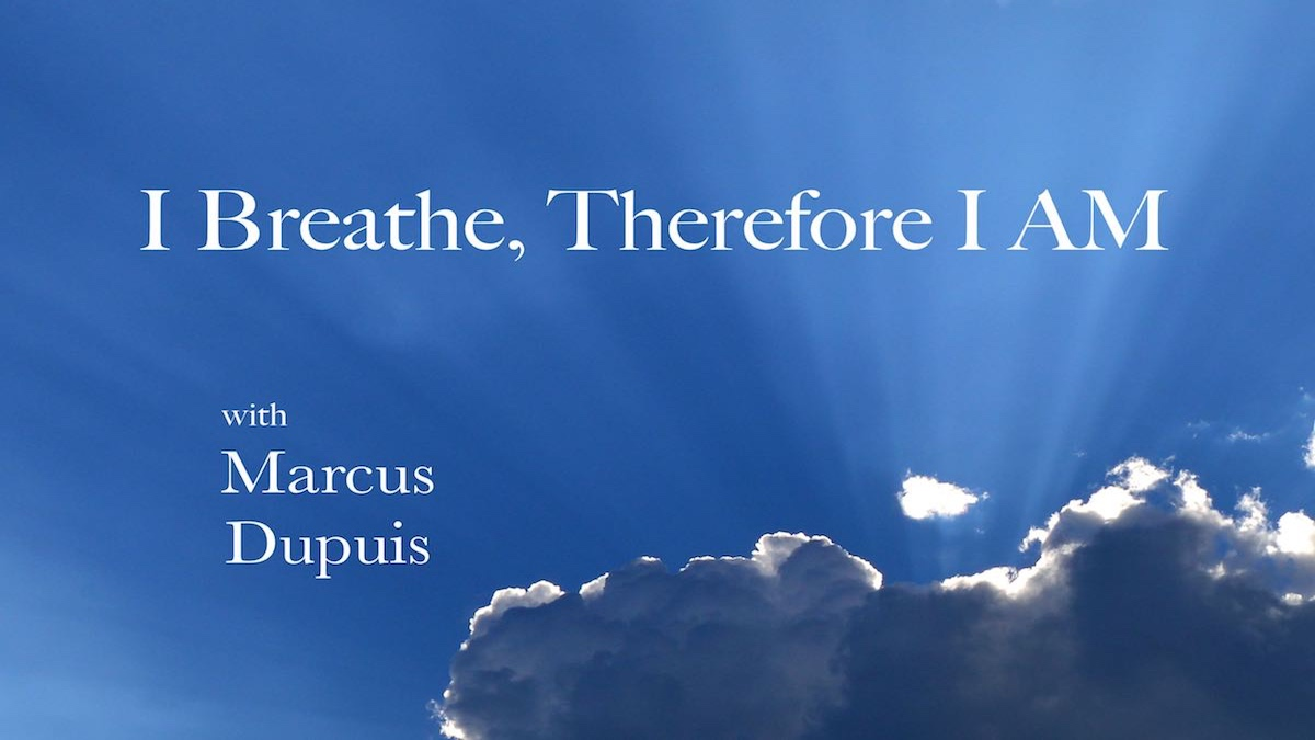 Breathing and Who You Are