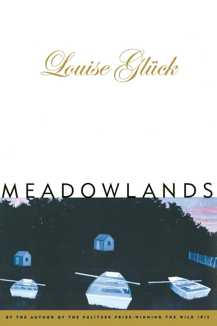 Meadowlands by Louise Gluck