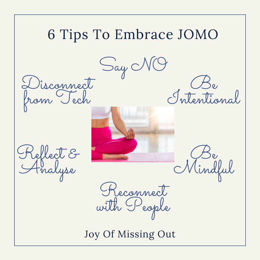 Tips to embrace JOMO - Joy Of Missing Out