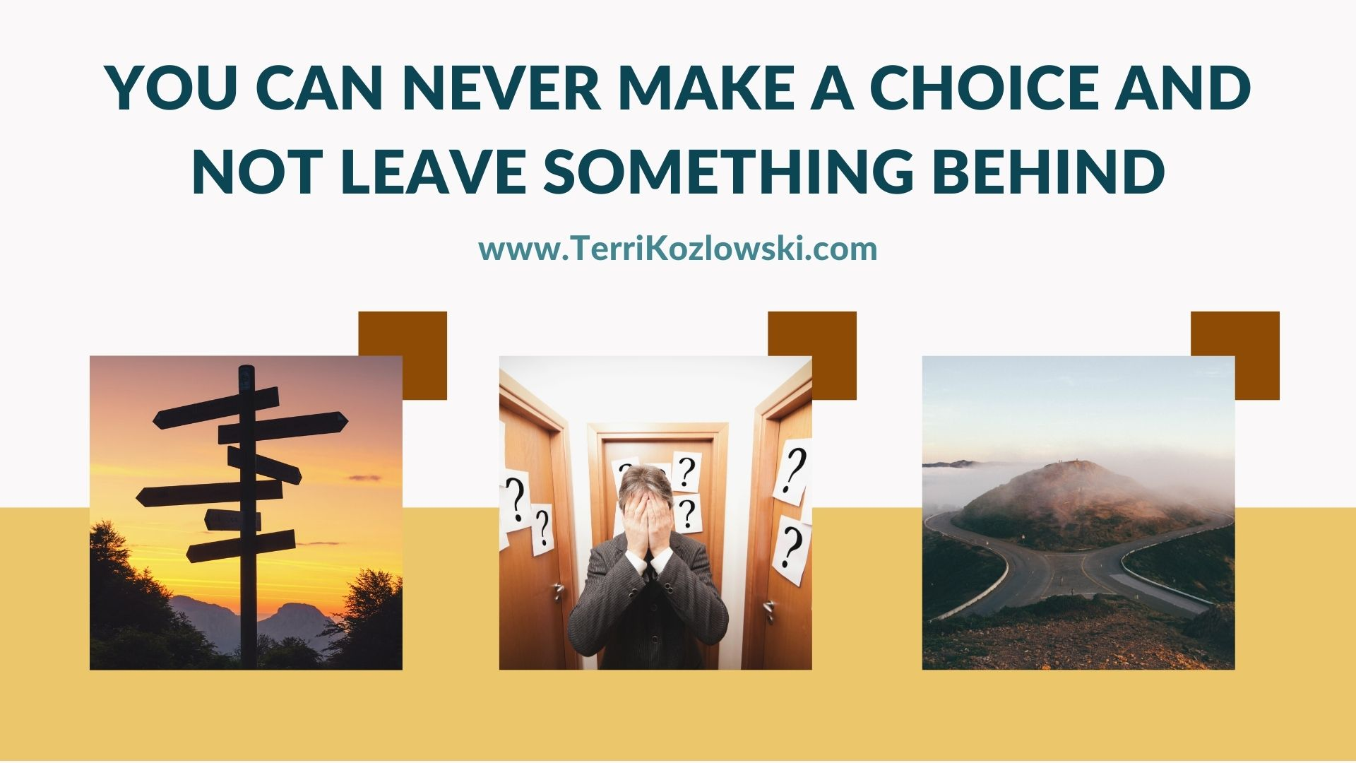 Choices Means Letting Go